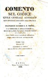 Comento sul codice civile generale austriaco con ispeciale riguardo alla pratica: 8.2: Contenente il comento dal