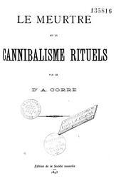 Le meurtre et le cannibalisme rituels