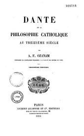 Dante et la philosophie catholique au treizième siècle