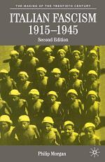 Italian Fascism, 1915-1945