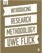 Introducing Research Methodology: A Beginner's Guide to Doing a Research Project, Edition 2