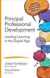 Principal Professional Development: Leading Learning in the Digital Age