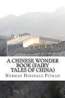 A Chinese Wonder Book  Fairy Tales of China  PDF