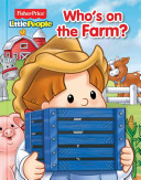 Fisher Price Little People Who s on the Farm