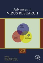 Advances in Virus Research: Volume 89