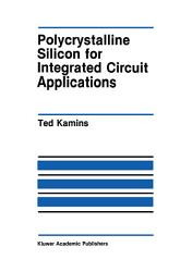 Polycrystalline Silicon for Integrated Circuit Applications PDF