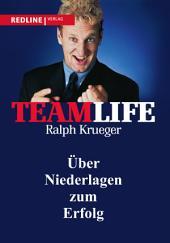 Teamlife: ber Niederlagen zum Erfolg
