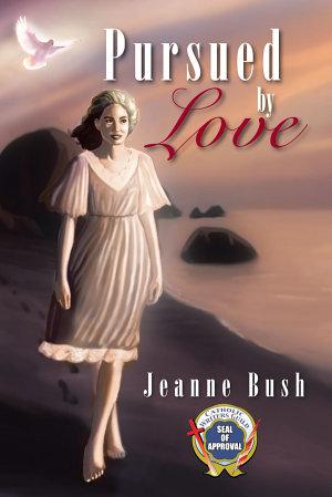 Pursued by Love