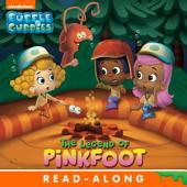 The Legend of Pinkfoot Nickelodeon Read-Along (Bubble Guppies)