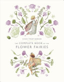 The Complete Book of the Flower Fairies PDF