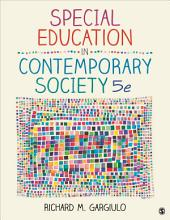 Special Education in Contemporary Society: An Introduction to Exceptionality, Edition 5