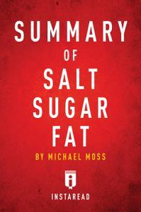 Summary of Salt Sugar Fat Book