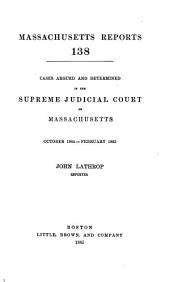 Massachusetts Reports: Volume 138