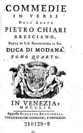 Commedie in Versi dell Abate Pietro Chiari Bresciano