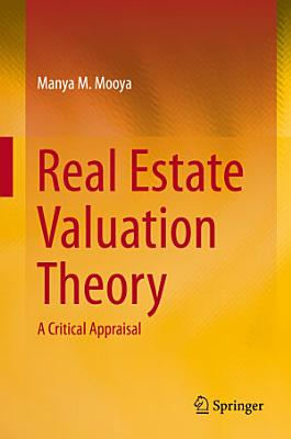Real Estate Valuation Theory
