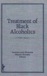 Treatment of Black Alcoholics PDF