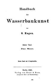Handbuch der wasserbaukunst: Teile 1-3