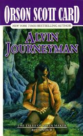 Alvin Journeyman: The Tales of Alvin Maker
