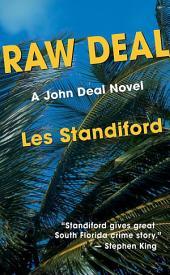 Raw Deal: A John Deal Mystery
