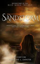 Sandstorm: Blue Moon series volume 2