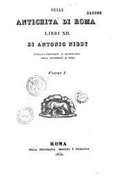 Delle antichita di Roma libri XII: Volume 1