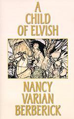 A Child of Elvish