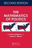 The Mathematics of Politics  Second Edition PDF