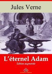 L'éternel Adam: Nouvelle édition augmentée