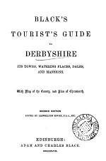 Black's Tourist's Guide to Derbyshire