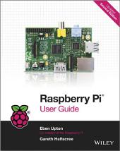 Raspberry Pi User Guide: Edition 2