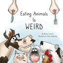 Eating Animals Is Weird Book PDF