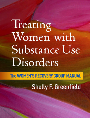 Treating Women with Substance Use Disorders