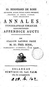 Annales typographiae Ebraicae Sabionetenses appendice aucti, Lat. fecit I.F. Roos