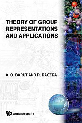 Theory of Group Representations and Applications PDF