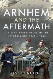 Arnhem and the Aftermath PDF