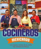 Cocineros mexicanos: El recetario original del programa de televisión