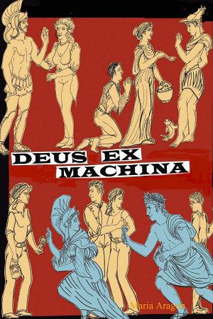 Deus Ex Machina  a Divine Comedy