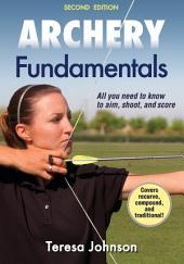 Archery Fundamentals 2nd Edition