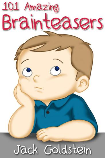 101 Amazing Brainteasers PDF