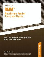 Master the GMAT--Math Review: Number Theory and Algebra