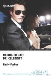 Daring to Date Dr. Celebrity