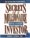 Secrets of a Millionaire Real Estate Investor