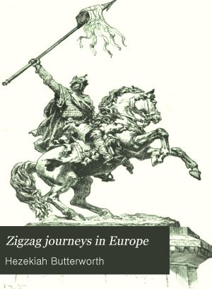 Zigzag Journeys in Europe