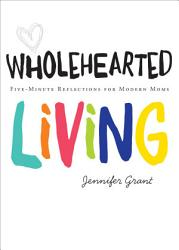 Wholehearted Living Book PDF