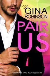 Pair Us: A Jet City Billionaire Romance