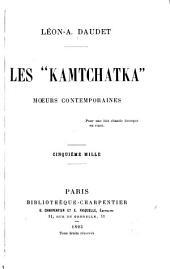 """Les """"Kamtchatka"""": moeurs contemporaines ... 5. mille"""