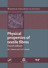 Physical Properties of Textile Fibres: Edition 4