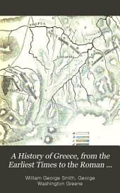A History of Greece, from the Earliest Times to the Roman Conquest: With ... Chapters on the History of Literature and Art
