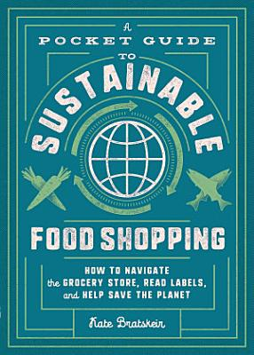A Pocket Guide to Sustainable Food Shopping