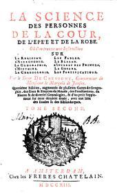 La Science Des Personnes De Cour, D'Epée Et De Robe: Volume2